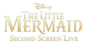 Second-Screen-Live-The-Little-Mermaid