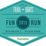 Trail of Lights Fun Run 2015 Registration