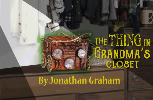 Pollyanna Theatre presents The Thing in Grandma's Closet January - February 2017